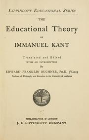 Cover of: The educational theory of Immanuel Kant