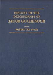 Cover of: History of the descendants of Jacob Gochenour ... | Robert Lee Evans