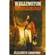 Cover of: Wellington, The Years of the Sword | Elizabeth Harman Pakenham Countess of Longford