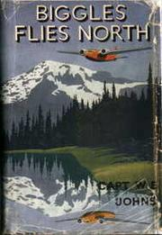Cover of: Biggles flies north