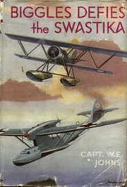 Cover of: Biggles Defies the Swastika