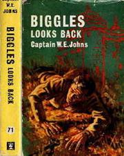 Cover of: Biggles looks back | W. E. Johns