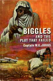 Cover of: Biggles and the plot that failed