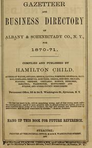 Cover of: Gazetteer and business directory of Albany & Schenectady Co., N.Y., for 1870-71