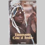 Cover of: Etonnante Côte-d'Ivoire