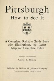 Cover of: Pittsburgh, how to see it by Fleming, George T.