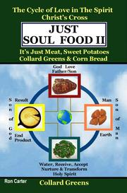 Cover of: Just Soul Food II-Greens/Holy Spirit's Love-Christ's Cross