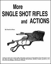 Cover of: More single shot rifles and actions
