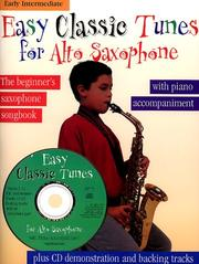 Cover of: Easy Classic Tunes for Alto Saxophone | Stephen Duro