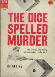 Cover of: dice spelled murder | Al Fray