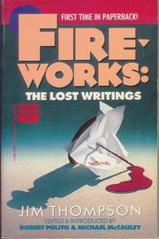 Cover of: Fireworks: The Lost Writings