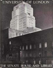 Cover of: University of London, the senate house and library |