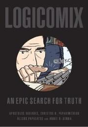 Cover of: Logicomix: An Epic Search for Truth