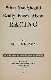 What you should really know about racing by Syd Elgan Wilkinson