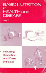Cover of: Basic Nutrition in Health and Disease | Phyllis Sullivan Howe