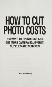 How to cut photo costs by Robert McQuilkin