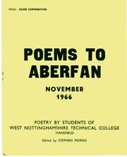 Cover of: Poems to Aberfan,November,1966: poetry by students of West Nottinghamshire Technical College,Mansfield.
