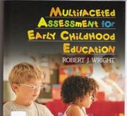 Cover of: Multifaceted assessment for early childhood education