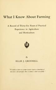 Cover of: What I know about farming | Ellis J. Grinnell