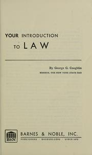 Cover of: Your introduction to law | George Gordon Coughlin