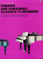 Cover of: Sonatas And Sonatinas: Classics To Moderns | Music Sales Corporation