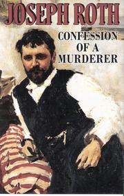 Cover of: Confession of A Murderer | Joseph Roth