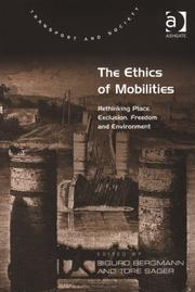 Cover of: The ethics of mobilities