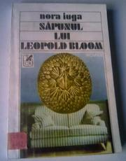 Cover of: Săpunul lui Leopold Bloom