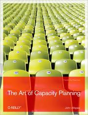 Cover of: The Art of Capacity Planning: Scaling Web Resources