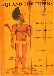 Fiji and the Fijians by Thomas Williams, James Calvert, George Stringer Rowe