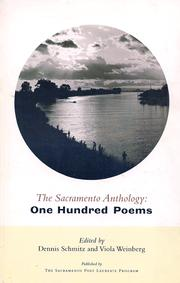 Cover of: The Sacramento anthology by edited by Dennis Schmitz and Viola Weinberg.