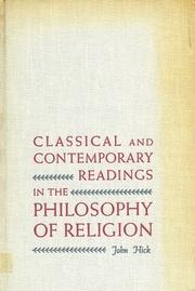 Cover of: Classical and contemporary readings in the philosophy of religion |