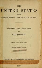 Cover of: The United States, with excursions to Mexico, Cuba, Porto Rico, and Alaska by Karl Baedeker (Firm)