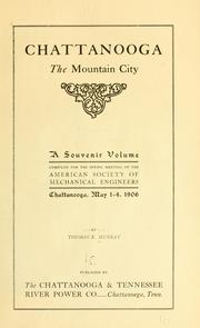 Cover of: Chattanooga, the mountain city by Murray, Thomas E.