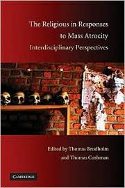 Cover of: The religious in responses to mass atrocity |