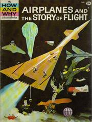 Cover of: The how and why wonder book of airplanes and the story of flight