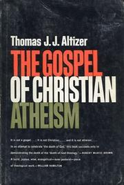 Cover of: The gospel of Christian atheism