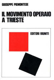 Cover of: Il movimento operaio a Trieste