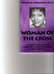 Cover of: Woman of the cross | Darcel M. Holloway