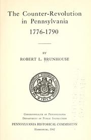 Cover of: The counter-revolution in Pennsylvania, 1776-1790