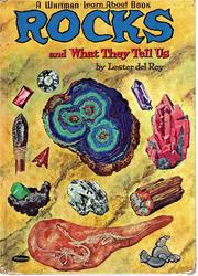 Cover of: Rocks and what they tell us