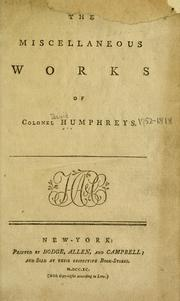 Cover of: The miscellaneous works of Colonel Humphreys