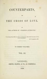 Cover of: Counterparts, or, The cross of love | Elizabeth Sara Sheppard