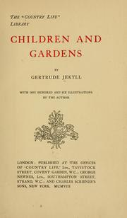 Cover of: Children and gardens by Gertrude Jekyll