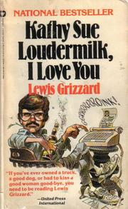 Cover of: Kathy Sue Loudermilk, I Love You | Lewis Grizzard