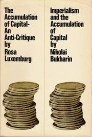 Cover of: The Accumulation of Capital - An Anti-Critique: Imperialism and the Accumulation of Capital