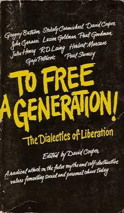 Cover of: To free a generation | Congress on the Dialectics of Liberation London 1967.