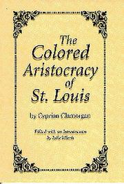 Cover of: The colored aristocracy of St. Louis