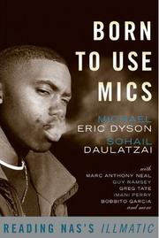 Cover of: Born to Use Mics | Michael Eric Dyson