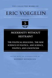 Cover of: Modernity without restraint